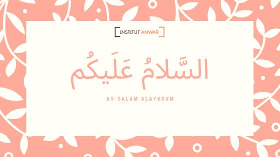 as-salam alaykoum