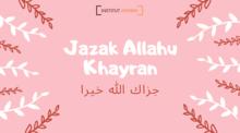 jazak Allahu khayran